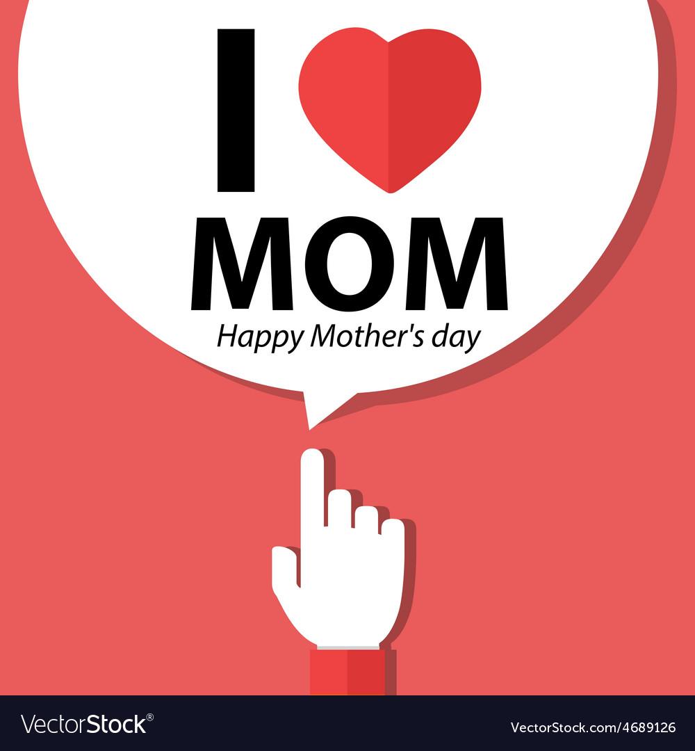 I love mom happy mother day forefinger