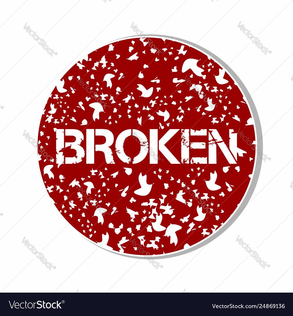Broken sign sticker concept