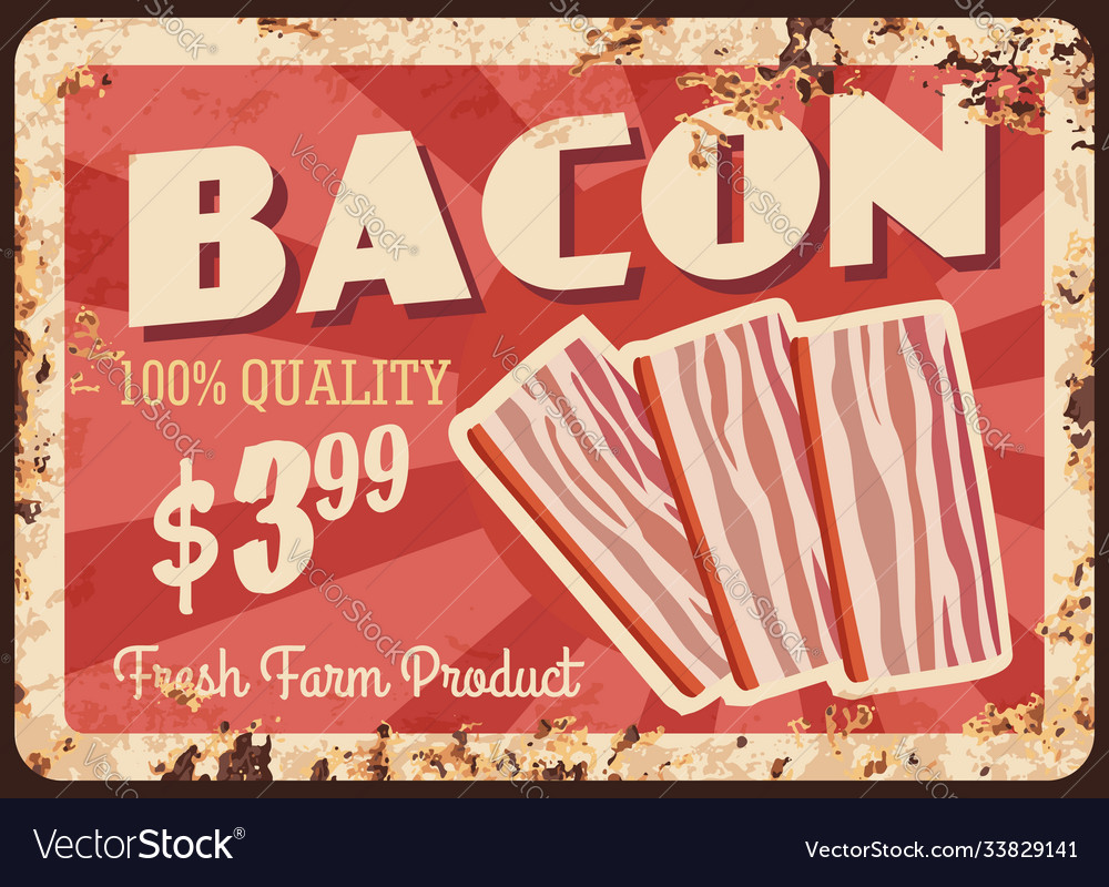 Bacon strips rusty metal plate price tag Vector Image