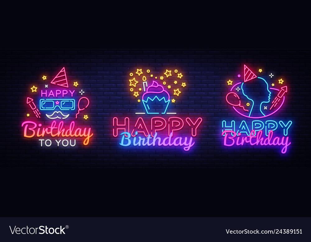 Happy birthday neon signs set design template big