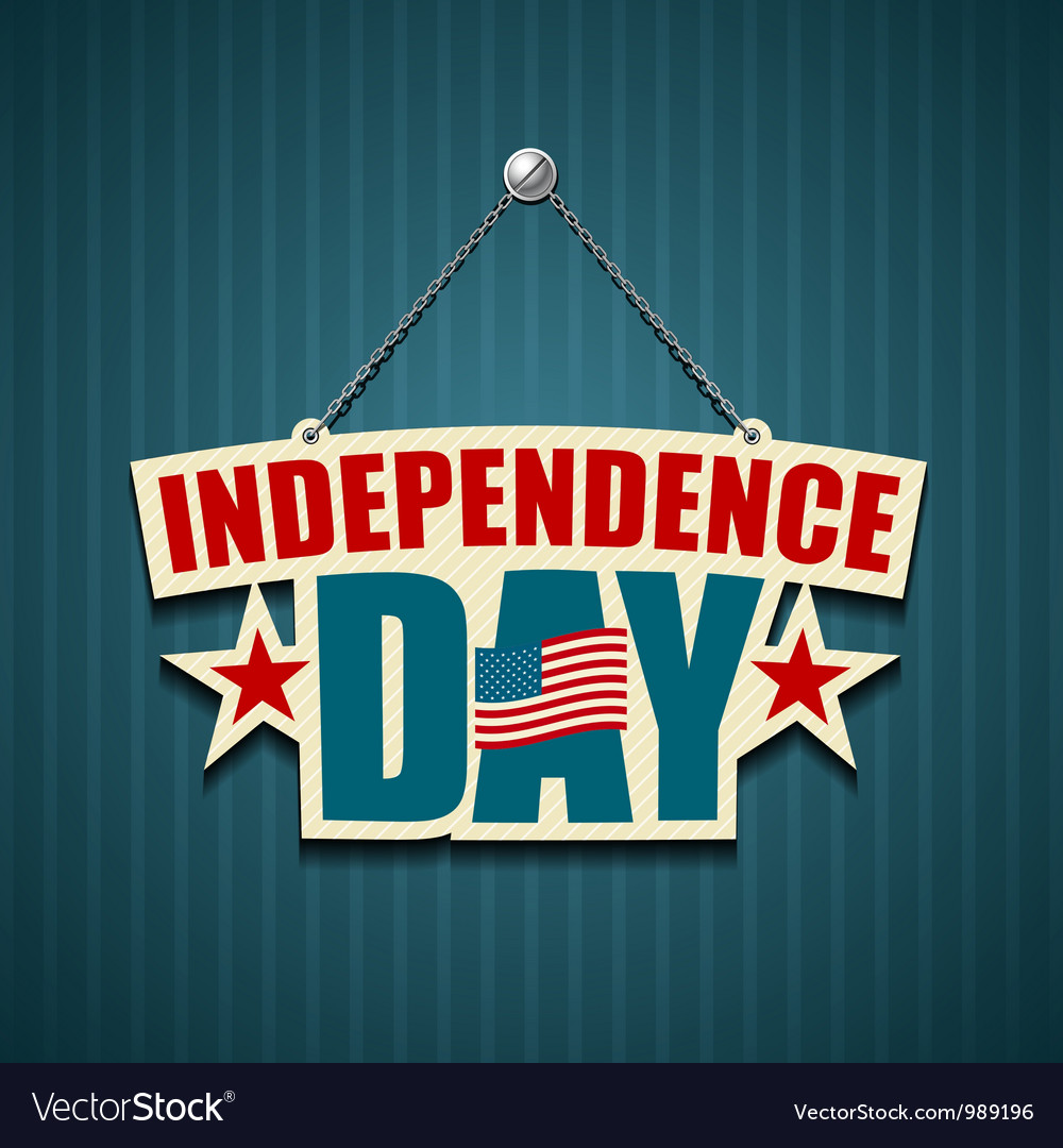 Independence day American signs