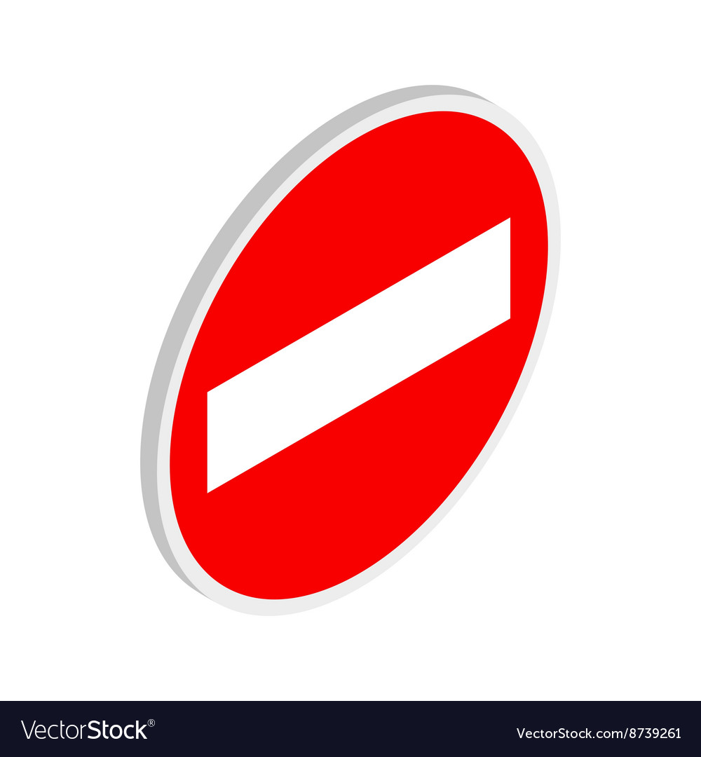 No entry traffic sign icon isometric 3d style