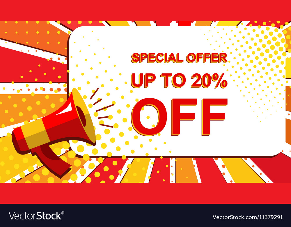 Megaphone with SPECIAL OFFER UP TO 20 PERCENT OFF vector image