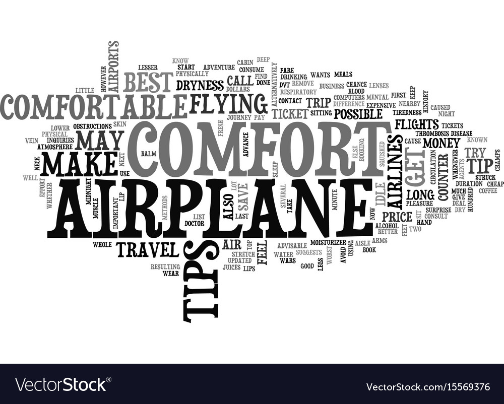 Airplane comfort tips text word cloud concept