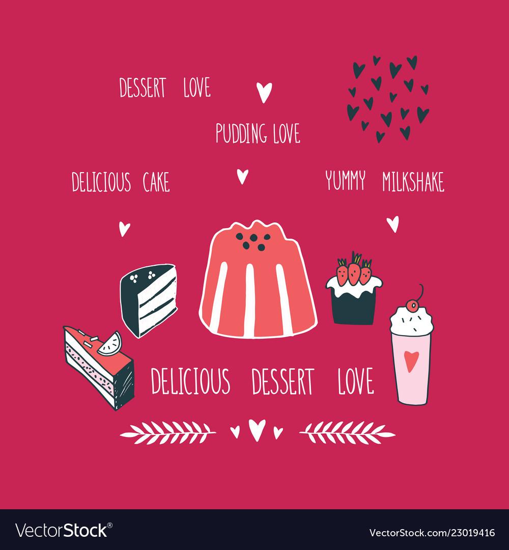 Delicious food dessert collection milkshake cake
