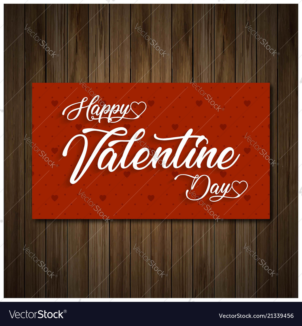 Happy Valentines Day Greetings Card With Wooden Vector Image
