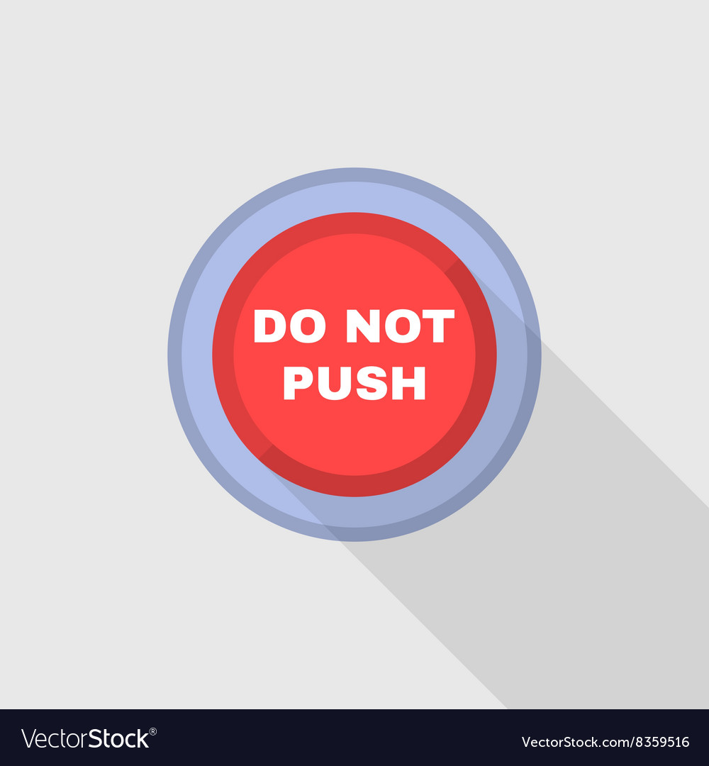 5cbbc4d03a13 Industrial Red Button Do not press Flat Design Vector Image