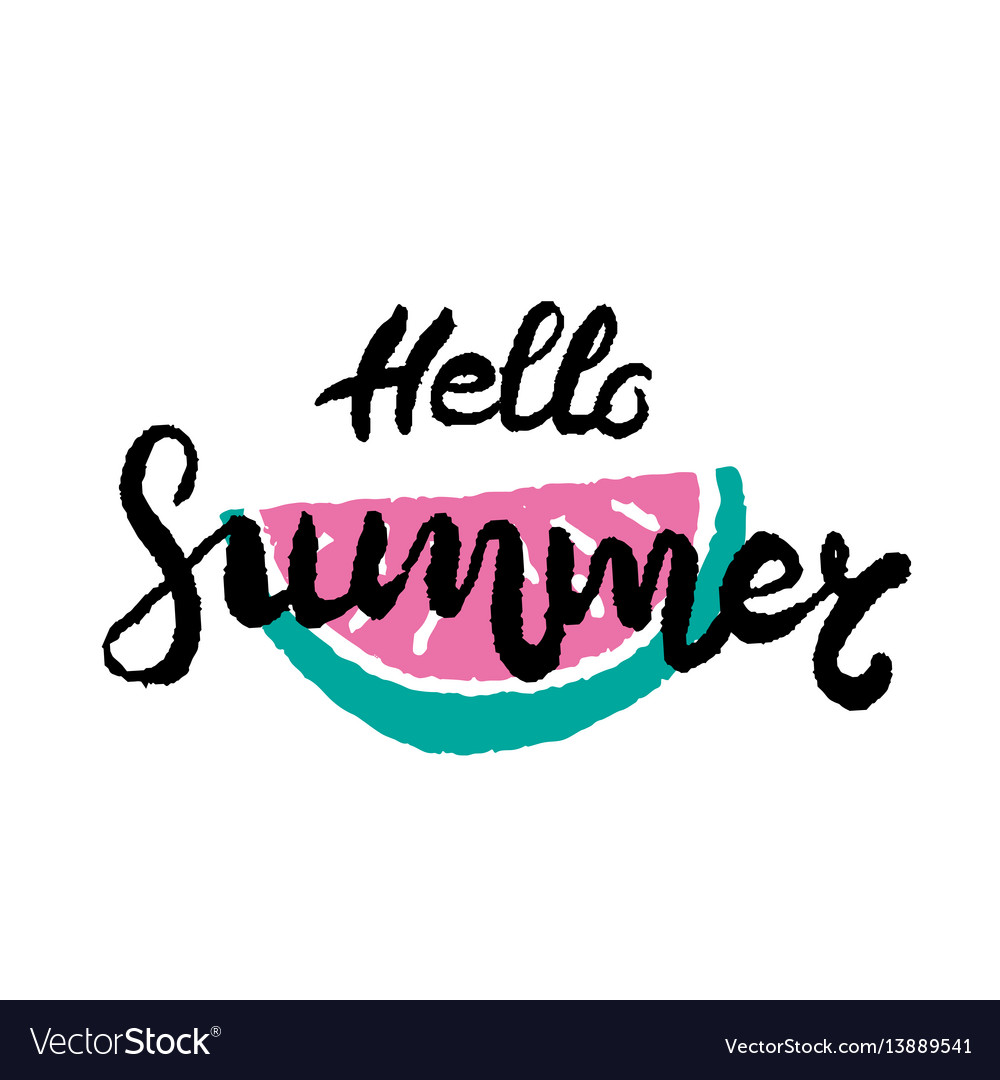 Hand drawn lettering - hello summer