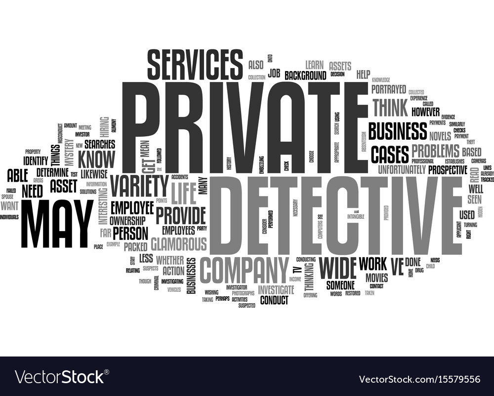 What services can a private detective provide