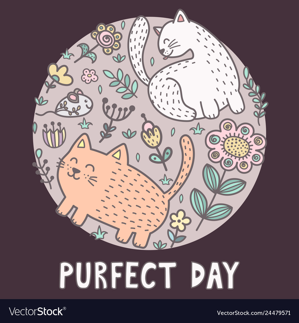 Purfect day print with cute cats funny card