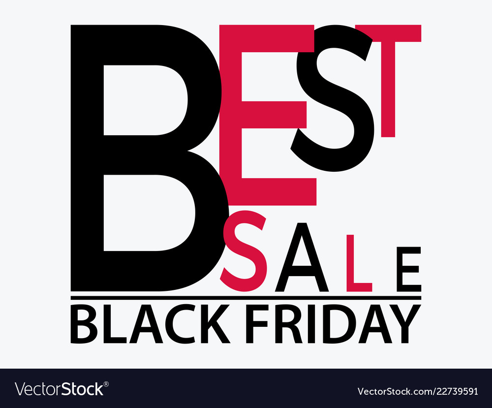 Black friday typographic banner with text best