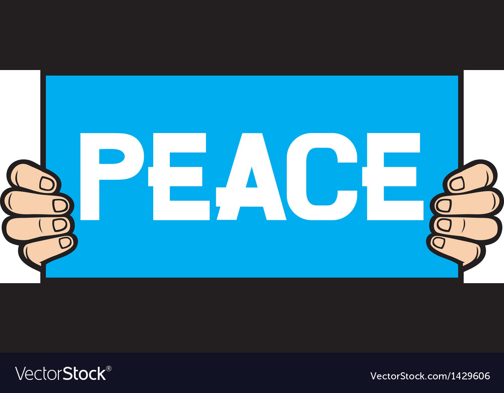 Hand held a banner-peace