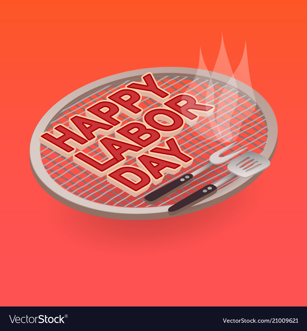 Happy labor day letters on the grill