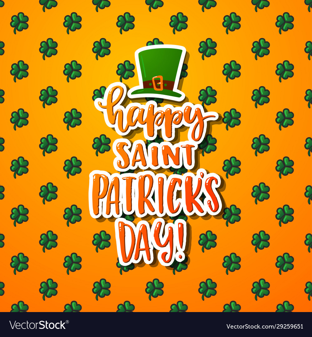 Hand drawn calligraphy happy st patrick s day