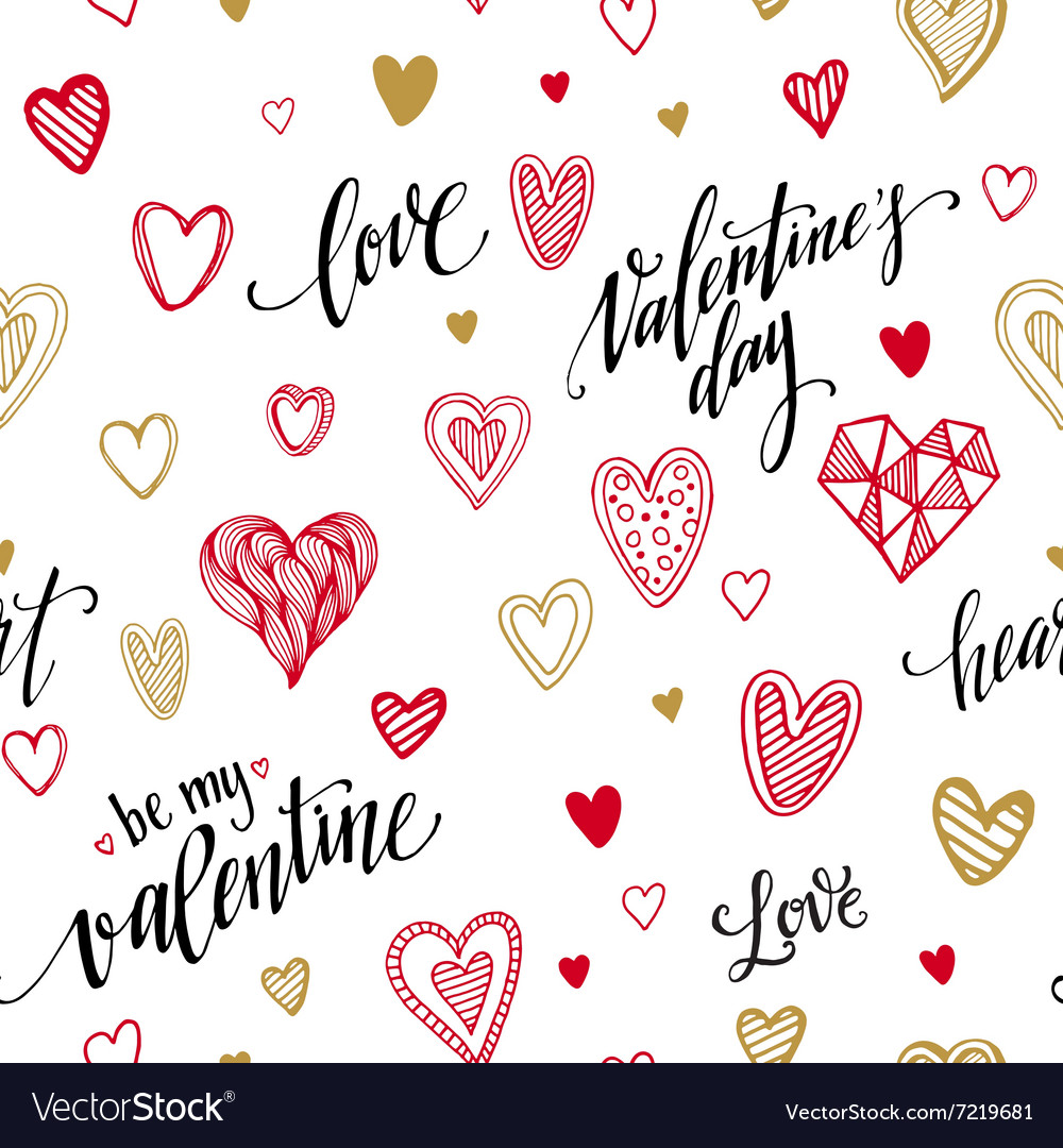 Valentine seamless pattern with hand lettering