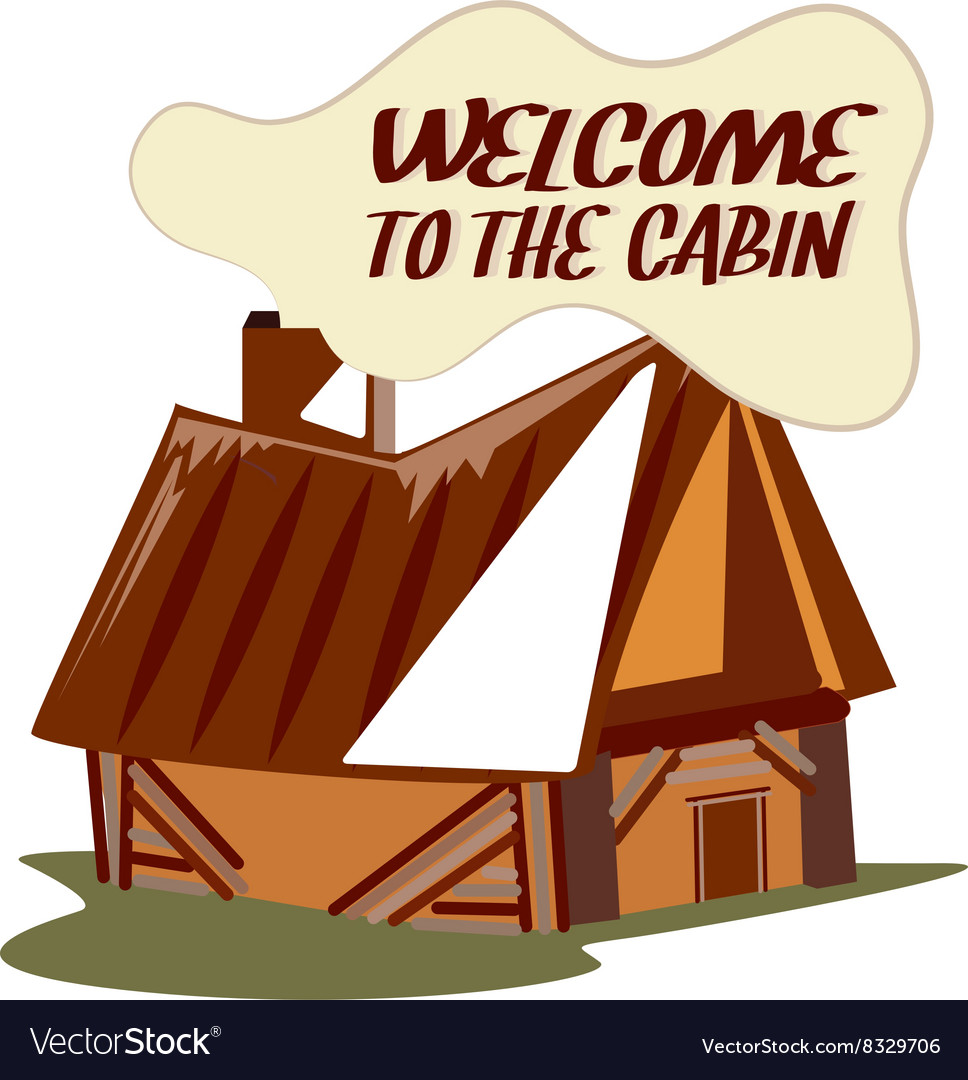 Welcome To Cabin vector image