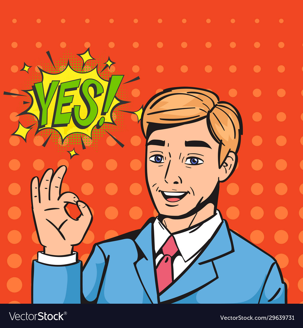 Pop art businessman saying yes comic vector