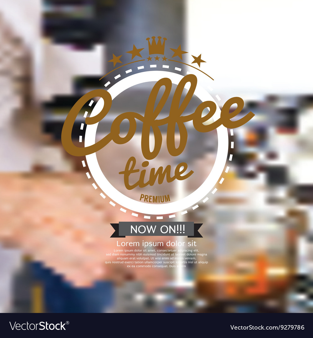Coffee Time Badge On Blur Background