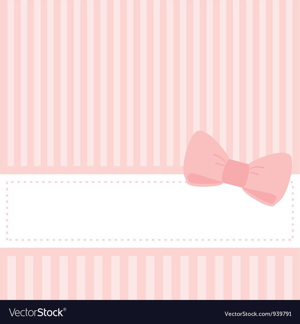 Card or invitation with sweet pink bow vector image