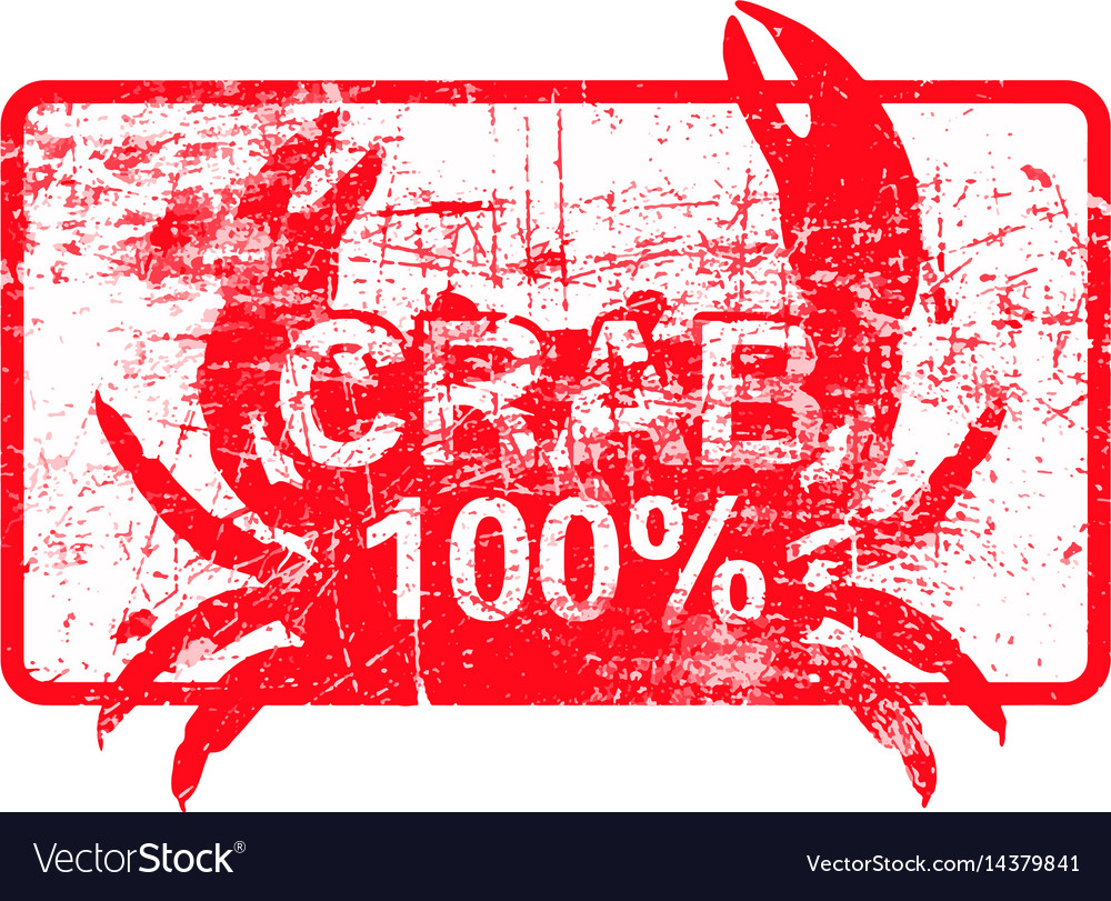 Crab 100 percent - red rubber dirty grungy stamp