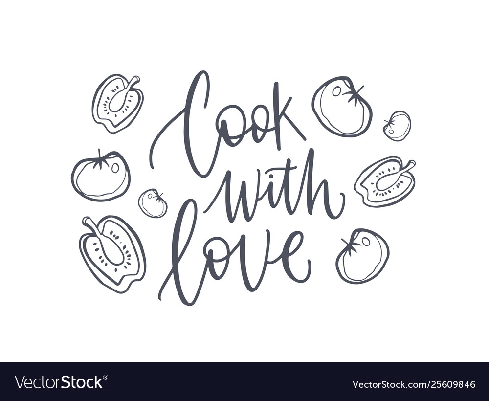 Cook with love inspiring phrase or slogan