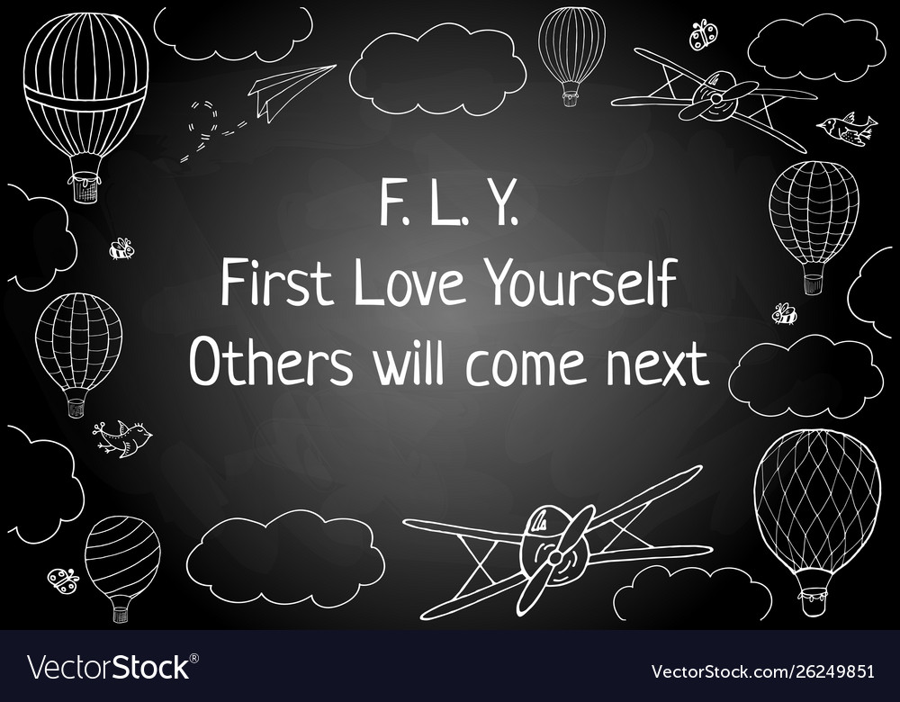 Words Fly First Love Yourself Royalty Free Vector Image