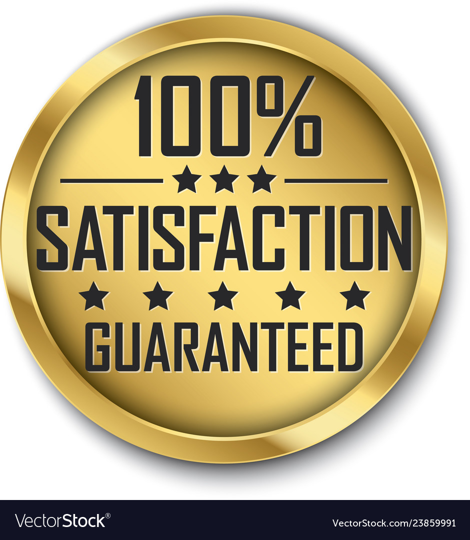 100 satisfaction guaranteed gold label