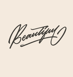 Beautiful hand lettering typography compliment vector