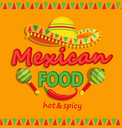 Mexican food flyer with traditional spicy vector image