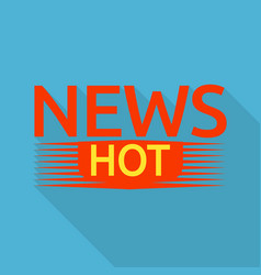 red hot news logo flat style vector image