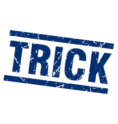 square grunge blue trick stamp vector image vector image