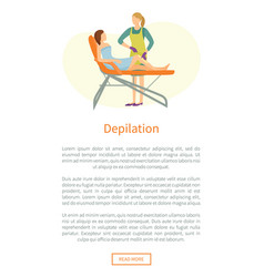 Depilation poster woman lying on cosmetician chair vector