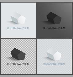 pentagonal prisms set on dark light and vector image