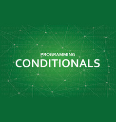 programming conditionals concept vector image vector image