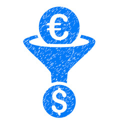 Euro dollar conversion funnel grunge icon vector
