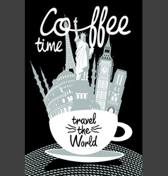 attractions different countries in a coffee cup vector image
