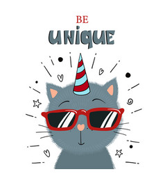 Cute little kitten in sunglasses be unique text vector