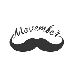Moustache and hand lettered phrase movember vector