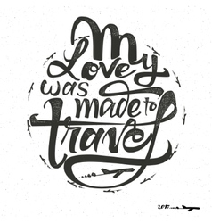 Travel inspiration quotes and airplane silhouette vector image vector image
