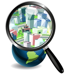 Globe under a magnifying glass and the city vector image vector image
