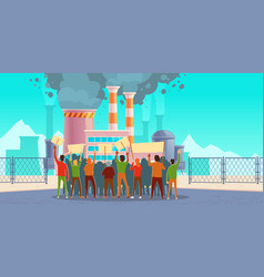 Protest strike against air pollution eco picket vector