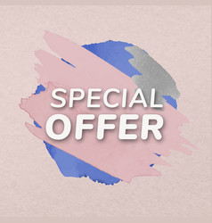 Special offer badge sticker paint texture vector