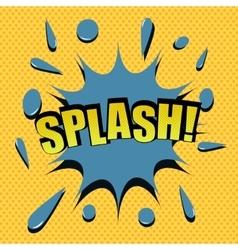 Comic cartoon splash vector image vector image