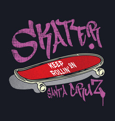 skateboard with graffiti style sign skater vector image