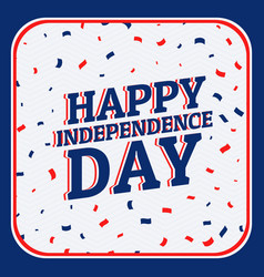 Happy independence day background vector