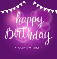 Modern hand drawn lettering happy birthday vector