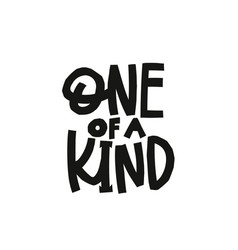 one a kind paper cutout shirt quote lettering vector image