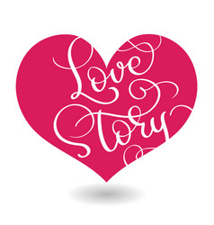 love story text in red heart calligraphy vector image