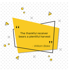 Thanksgiving day quote of the poet william blake vector