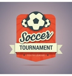 Soccer tournament badge vector image